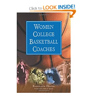 Women College Basketball Coaches Rosemarie Skaine and Betty F. Jaynes