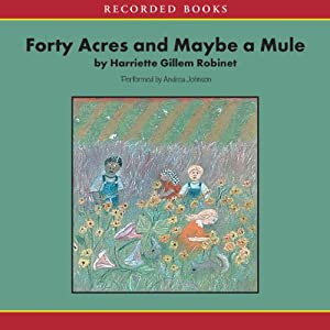 Forty Acres and Maybe a Mule Audiobook