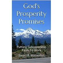 God's Prosperity Promises: Putting Subconscious Faith To Work
