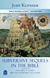 Subversive Sequels in the Bible