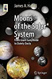 Moons of the Solar System: From Giant Ganymede to Dainty Dactyl (Astronomers' Universe)