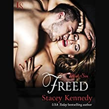 Freed: Club Sin, Book 4 Audiobook by Stacey Kennedy Narrated by C. J. Mills