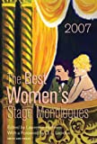 The Best Women's Stage Monologues Of 2007, D. L. Lepidus, 1575255871