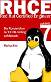 Read Red Hat Certified Engineer (RHCE) auf RHEL 7 - Das Kompendium zur EX300-Prüfung auf deutsch. (German Edition) PDF