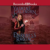 Darkness Raging: Otherworld Series, Book 18 | Yasmine Galenorn