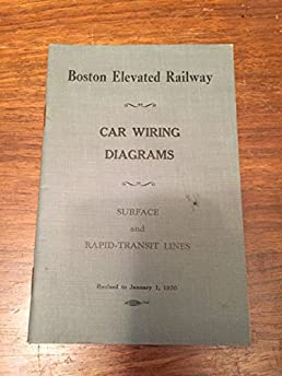 car wiring diagrams boston elevated railway amazon com books rh amazon com Hot Rod Wiring Diagram Home Wiring Diagrams