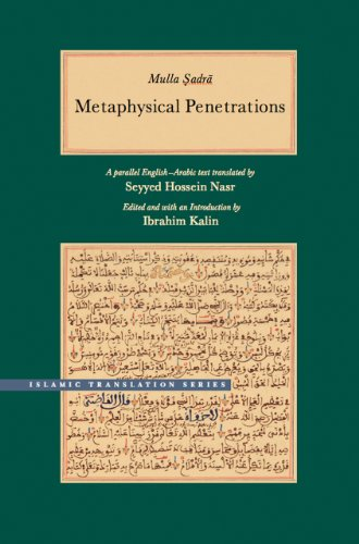 Metaphysical Penetrations: A Parallel English-Arabic Text (Brigham Young University - Islamic Translation Series)