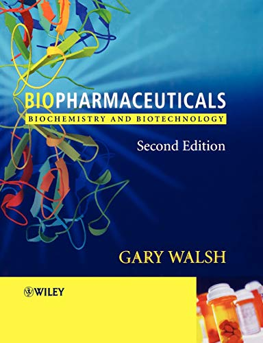 Biopharmaceuticals 2e: Biochenistry and Biotechnology