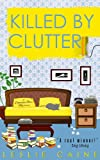 Killed by Clutter by Leslie Caine front cover