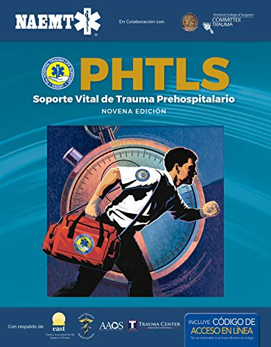 Phtls 9e Spanish: Soporte Vital de Trauma Prehospitalario, Novena Edicion, Ecourse Manual por National Association of Emergency Medical Technicians (Naemt)