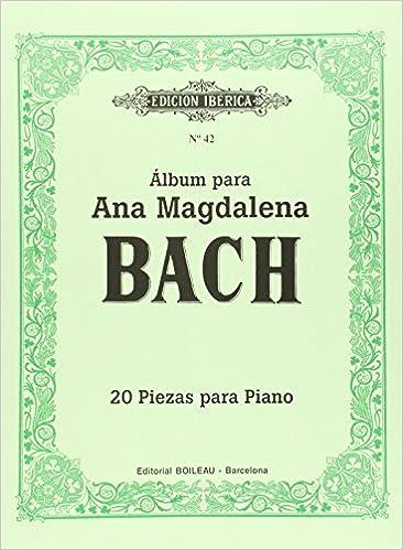Álbum Para Ana Magdalena Bach: 20 Piezas Para Piano - 9788480203562 por Johann Sebastian Bach epub