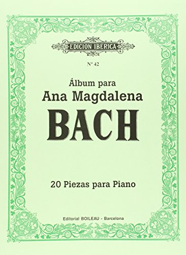 Álbum Para Ana Magdalena Bach: 20 Piezas Para Piano