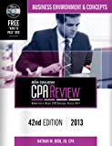 Bisk CPA Review: Business Environment & Concepts - 42nd Edition 2013 (Comprehensive CPA Exam Review Business Environment & Concepts) (Cpa ... and ... ... Review. Business Environment and Concepts)