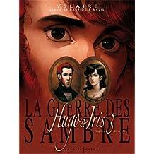 GUERRE DES SAMBRE T03 (LA) : CHAPITRE 3 HIVER 1931 LA LUNE QUI REGARDE