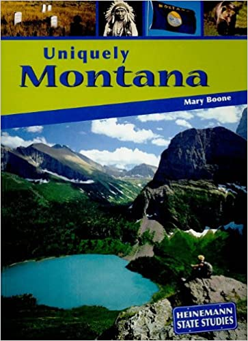 Uniquely Montana (State Studies: Uniquely (Pdf))