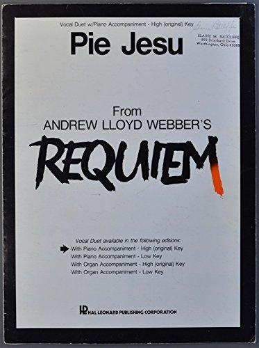 (Pie Jesu (Requiem, Vocal Duet w/Piano Accompaniment - High (original) Key))