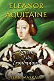 Eleanor of Aquitaine, Jean Markale, 1594771952
