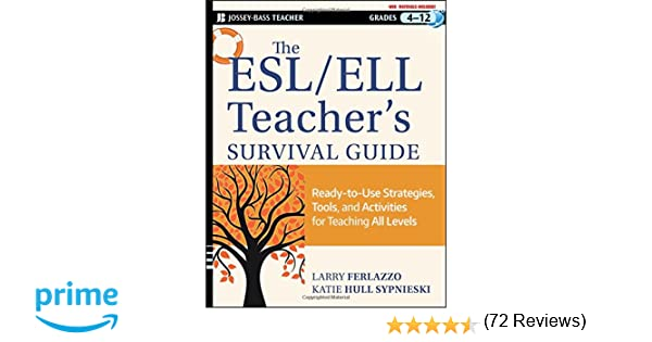 Amazon.com: The ESL / ELL Teacher's Survival Guide: Ready-to-Use ...
