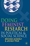 Doing Feminist Research in Political and Social Science 2010th Edition