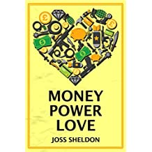 Money Power Love: A critically-acclaimed novel