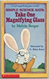 Simple Science - Magnifying Glass, Melvin Berger, 0590423851