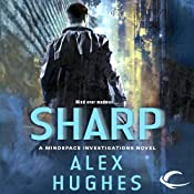 Sharp: A Mindspace Investigations Novel, Book 2 | Alex Hughes