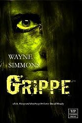 Grippe: Zombie-Roman (German Edition)
