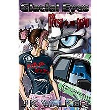 Glacial Eyes (Salt Lake After Dark Book 1)