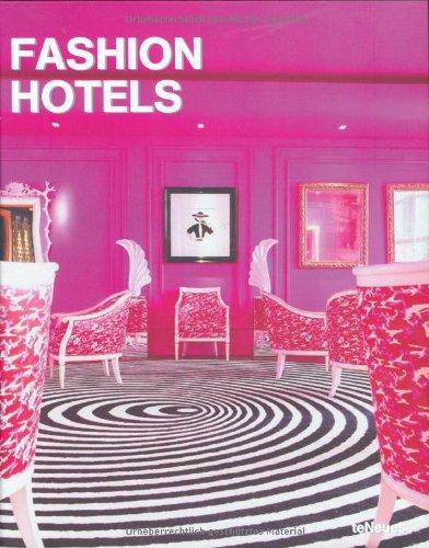 Read Online Fashion Hotels (Designfocus) ebook