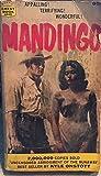 Mandingo: Authorized Uncensored Abridgment