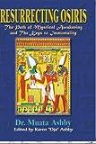 Resurrecting Osiris: Mysticism of the Asarian Resurrection
