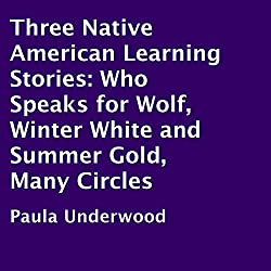 Three Native American Learning Stories