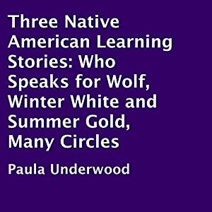 Three Native American Learning Stories Audiobook