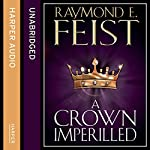 A Crown Imperilled | Raymond E. Feist