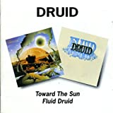 Toward The Sun/Fluid Druid/Druid