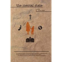 The Mental State: A Play