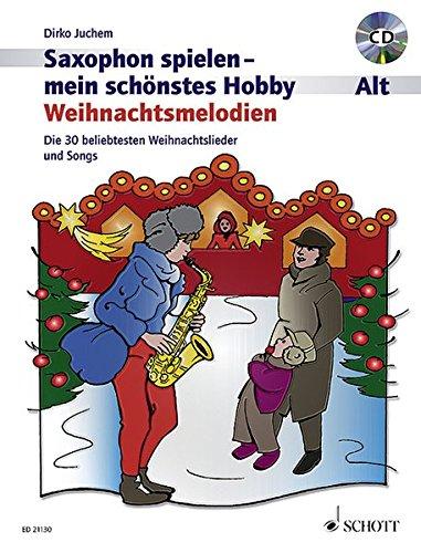 weihnachtsmelodien-die-30-beliebtesten-weihnachtslieder-und-songs-inkl-1-cd-saxophon-spielen-mein-schnstes-hobby
