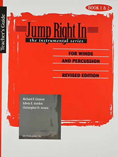Jump Right In: The Instrumental Series - Teacher's Guide for Winds and Percussion Books 1 and 2/J315