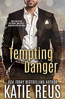 Tempting Danger (Retribution Series Book 2) by [Reus, Katie]