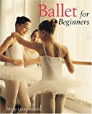 img - for Ballet for Beginners by Marie-Laure Medova (2004-12-01) book / textbook / text book