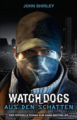 Watch Dogs: Aus den Schatten