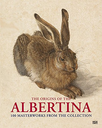The Origins Of The Albertina: 100 Masterworks From The Collection