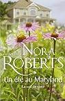 Un été au Maryland : La soif de vivre par Roberts