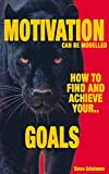 Download How to find your Goals, reach your Dreams and unveil unconscious problems that hold us back in PDF ePUB Free Online