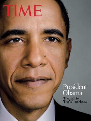 Path to the White House by Time Magazine (2008-11-28) ()