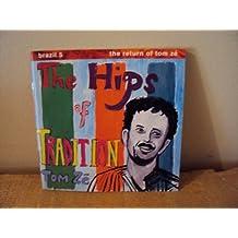 Hips of Tradition - Brazil 5 - Return of Tom Ze