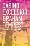 Casino Excelsior, Graham Tempest, 098451533X