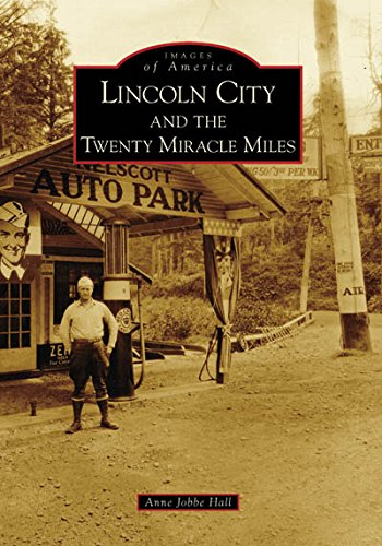 Lincoln City and the Twenty Miracle Miles (OR) (Images of - City Images Lincoln Of