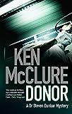 img - for Donor: A Dr. Steven Dunbar Thriller (Book 1) book / textbook / text book