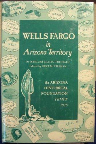 Wells Fargo in Arizona Territory
